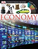 Economy [With CDROM and Fold-Out Wall Chart] (DK Eyewitness Books)