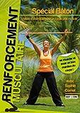 Renforcement musculaire spécial bâton