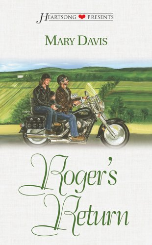 Roger's Return (Heartsong Presents - Contemporary)