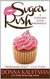 Sugar Rush (Thorndike Press Large Print Superior Collection)