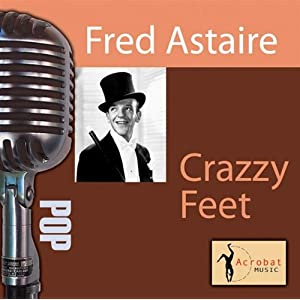 Fred Astaire -  Let`s face the music and dance