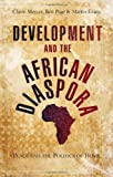 img - for Development and the African Diaspora: Place and the Politics of Home book / textbook / text book