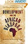 Development and the African Diaspora:...