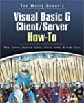 Waite Group's Visual Basic 6 Client/S...