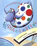 Riddle-Lightful: Oodles of Little Riddle Poems (0679887601) by Lewis, J. Patrick