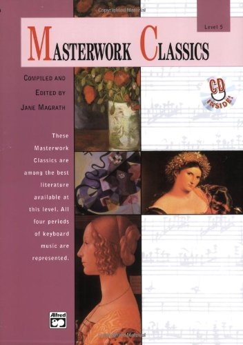Masterwork Classics, Level 5 (Alfred Masterwork Editions)