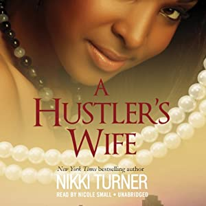 A Hustler's Wife Audiobook