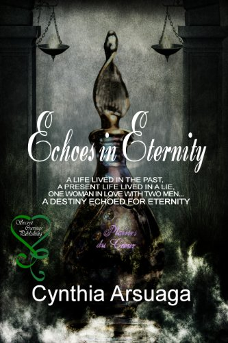 Book: Echoes in Eternity by Cynthia Arsuaga