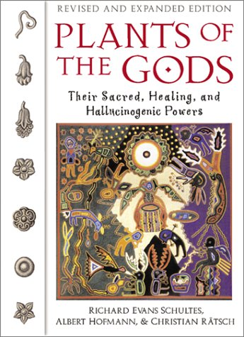 Plants of the Gods Their Sacred  Healing  and Hallucinogenic Powers