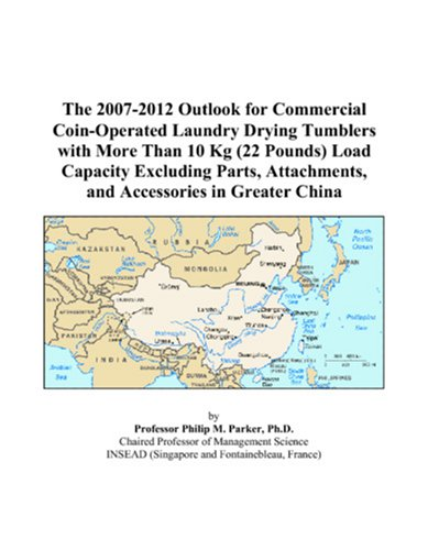 The 2007-2012 Outlook For Commercial Coin-Operated Laundry Drying Tumblers With More Than 10 Kg (22 Pounds) Load Capacity Excluding Parts, Attachments, And Accessories In Greater China front-553510