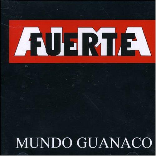 Almafuerte - Mundo guanaco - Zortam Music
