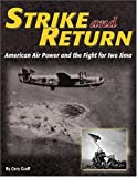 Image of Strike and Return: American Air Power and the Fight for Iwo Jima
