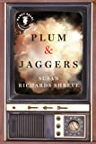 Plum & Jaggers (Nancy Pearls Book Lust Rediscoveries)