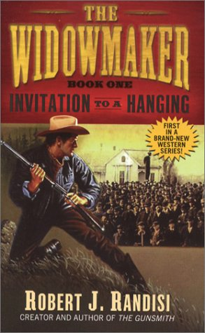Invitation to a Hanging (Widowmaker), Robert J. Randisi