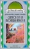 Cuentos de la Frontera Africana (Linea de Sombra) (Spanish Edition) (9509413577) by Hunter, John