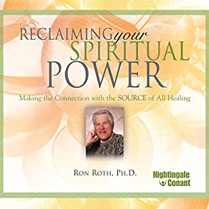 Reclaiming Your Spiritual Power Speech