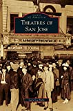 img - for Theatres of San Jose book / textbook / text book