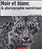Photo du livre Noir et blanc et photographie numerique