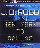 New York to Dallas (In Death Series)