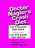 img - for Doctor Nagler's Crash Diet book / textbook / text book
