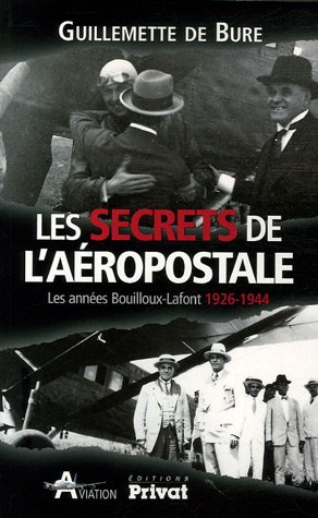 les-secrets-de-laeropostale-les-annees-bouilloux-lafont-1926-1944