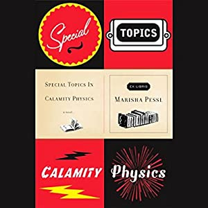 Special Topics in Calamity Physics Part 1 Audiobook