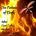 The Fortunes of Firefly | Carol Collins