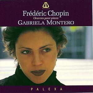 Frederic Chopin, Gabriela Montero - Gabriela Montero Plays Chopin