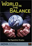 NOVA - World in the Balance: The Population Paradox