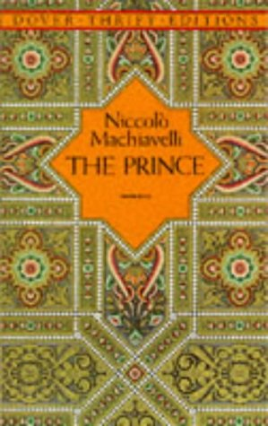 The Prince (Dover Thrift Editions), NICCOLO MACHIAVELLI, N. H. THOMPSON