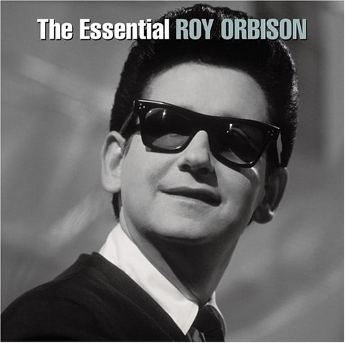 Roy Orbison - The Essential Roy Orbison (CD 1) - Zortam Music