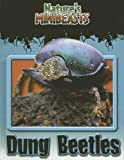 Dung Beetles (Nature's Minibeasts)