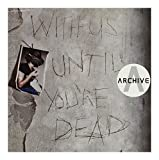 Archive: With Us Until You're Dead (Pl) [CD]