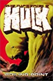 Incredible Hulk Vol. 2: Boiling Point (0785109056) by Bruce Jones