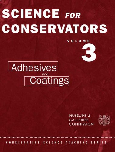 the-science-for-conservators-series-volume-3-adhesives-and-coatings