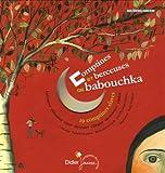 echange, troc Nathalie Soussana - Comptines et berceuses de babouchka : 29 comptines slaves (1CD audio)