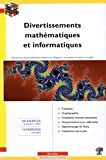 echange, troc Laurent Signac - Divertissements mathématiques et informatiques