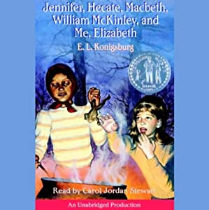 Jennifer, Hecate, Macbeth, William McKinley, and Me, Elizabeth | [E.L. Konigsburg]