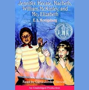Jennifer, Hecate, Macbeth, William McKinley, and Me, Elizabeth | [E.L. Konigsburg]