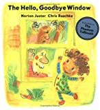 The Hello, Goodbye Window (2006)