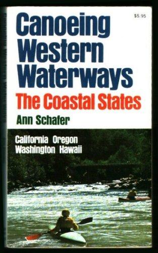 Canoeing western waterways, the coastal States PDF