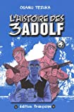 echange, troc Osamu Tezuka - L'histoire des 3 Adolf, Tome 4 :