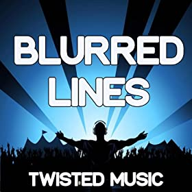 Amazon.com: Blurred Lines (Instrumental Version): Twisted ...