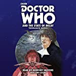 Doctor Who and the State of Decay: A 4th Doctor novelisation | Terrance Dicks