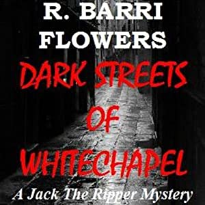 Dark Streets of Whitechapel Audiobook