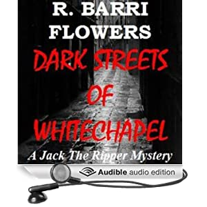 Dark Streets of Whitechapel: A Jack the Ripper Mystery