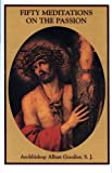 img - for 50 Meditations on the Passion book / textbook / text book