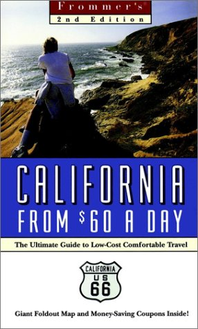 Frommer's Califorinia From $60 A Day (Frommer's $ A Day) PDF