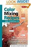 Color Mixing Recipes for Portraits: M...