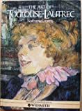 The Art of Toulouse-Lautrec (0600374823) by Nathaniel Harris